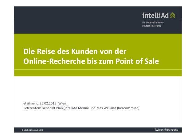 Die Reise des Kunden von derDie Reise des Kunden von der OnlineOnline--RechercheRecherche bis zum Pointbis zum Point ofof ...
