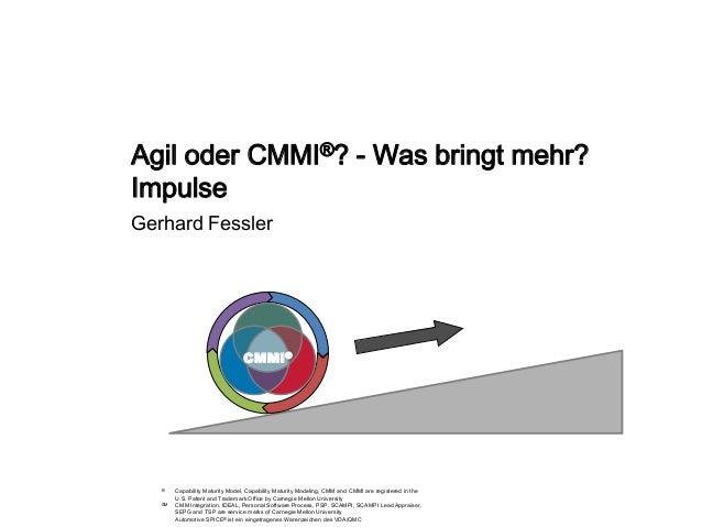 Gerhard Fessler Automotive SPICE® ist ein eingetragenes Warenzeichen des VDA/QMC ® Capability Maturity Model, Capability M...