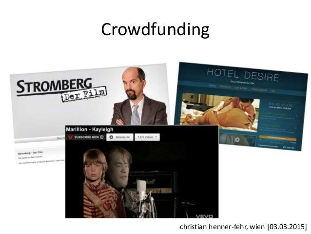 Crowdfunding christian henner-fehr, wien [03.03.2015]