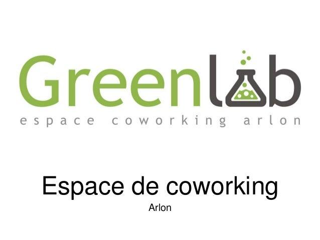 Espace de coworking Arlon