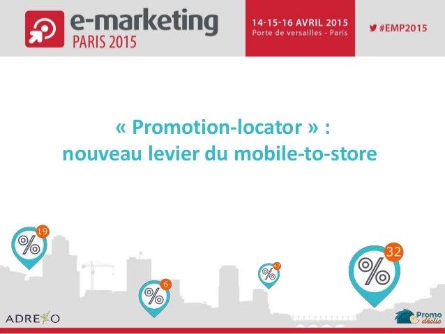« Promotion-locator » : nouveau levier du mobile-to-store