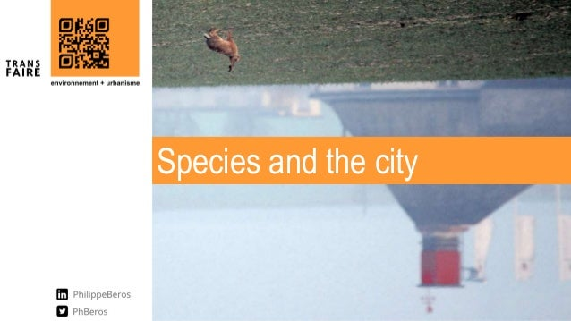 Species and the city