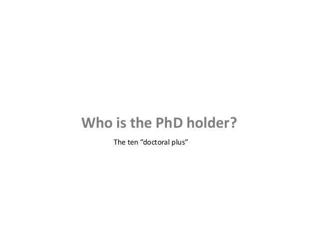 A question for PhD holders?