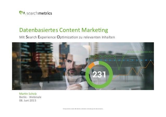 ©  Searchmetrics  GmbH.  Alle  Rechte  vorbehalten.  Verbreitung  nicht  ohne  Erlaubnis.   Datenbasie...
