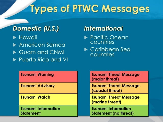 introduction to tsunami Presentation on tsunami science and ptwc operations to the national disaster preparedness training center interns on june 22, 2015.