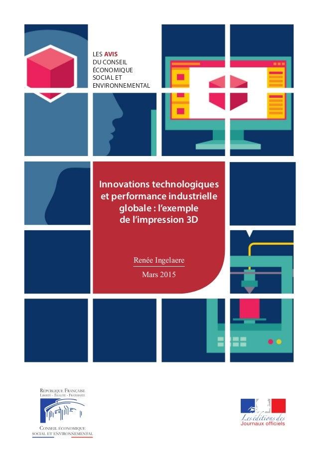 LES AVIS DU CONSEIL ÉCONOMIQUE SOCIAL ET ENVIRONNEMENTAL Innovations technologiques et performance industrielle globale : ...
