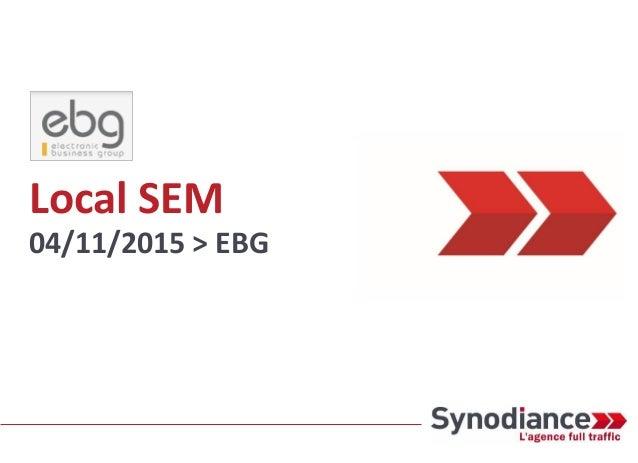 Local SEM 04/11/2015 > EBG