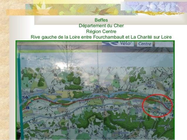 Beffes Département du Cher Région Centre Rive gauche de la Loire entre Fourchambault et La Charité sur Loire