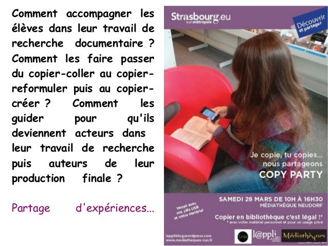 Comment accompagner les élèves dans leur travail de recherche documentaire? Comment les faire passer du copier-coller au ...