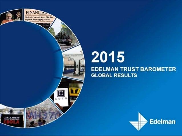 2015 Edelman Trust Barometer - Global Results