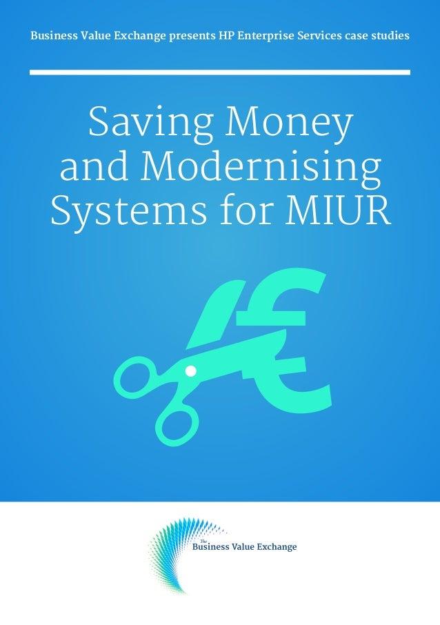 Saving Money & Modernising Systems for MIUR