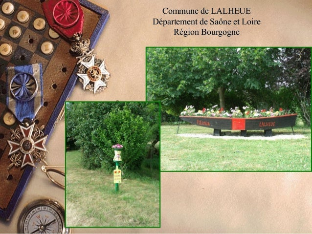 Commune de LALHEUECommune de LALHEUE Département de Saône et LoireDépartement de Saône et Loire Région BourgogneRégion Bou...