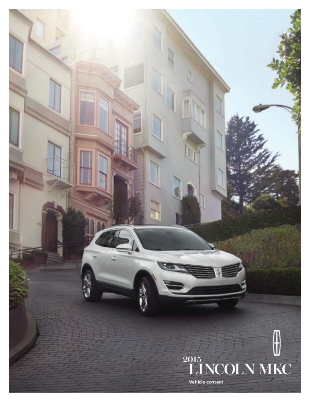 lincoln mkc vehicle information brochure indianapolis lincoln dealer. Cars Review. Best American Auto & Cars Review