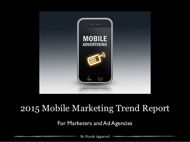 2015 mobile advertising trends iab report key highlights for Mobili ad trend