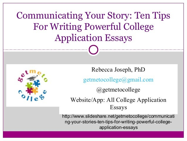 college application writing tips The single greatest scourge of college application essays is the advice dispensed which are as applicable to college applications as they are to writing.