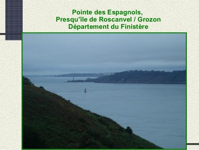 Pointe des Espagnols, Presqu'île de Roscanvel / Grozon Département du Finistère
