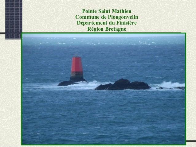 Pointe Saint Mathieu Commune de Plougonvelin Département du Finistère Région Bretagne