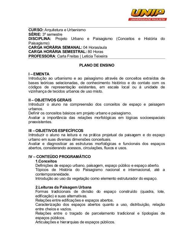 CURSO: Arquitetura e Urbanismo SÉRIE: 3º semestre DISCIPLINA: Projeto Urbano e Paisagismo (Conceitos e História do Paisa...