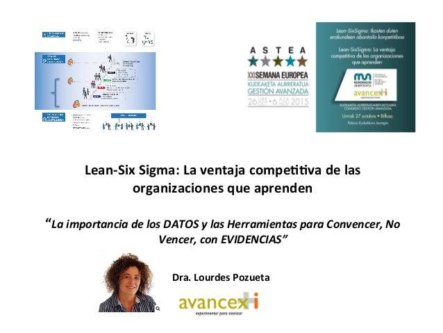 """Lean-‐Six  Sigma:  La  ventaja  compe33va  de  las   organizaciones  que  aprenden      """"La ..."""