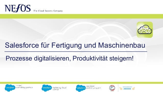 Salesforce für Fertigung und Maschinenbau Prozesse digitalisieren, Produktivität steigern!