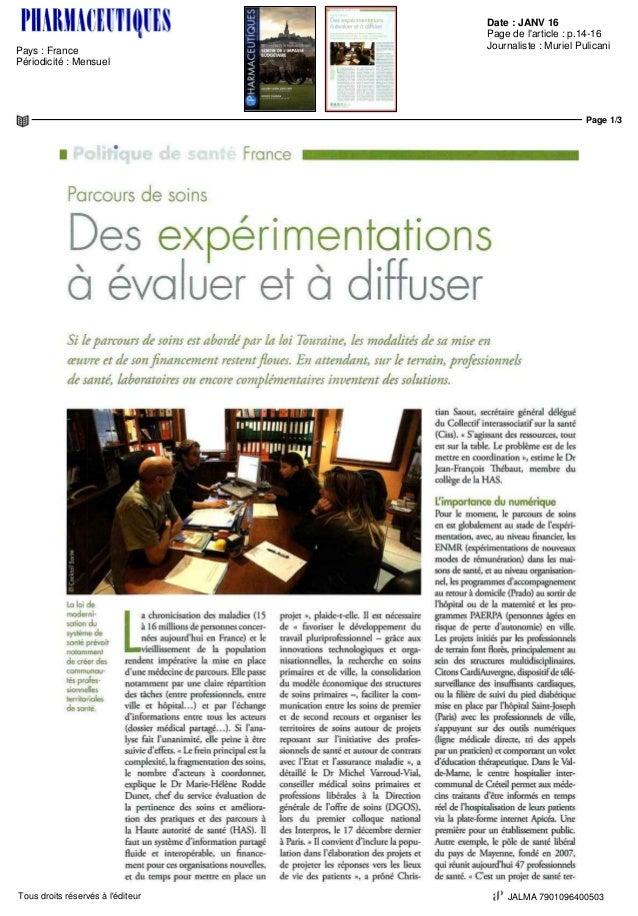 Date : JANV 16 Pays : France Périodicité : Mensuel Page de l'article : p.14-16 Journaliste : Muriel Pulicani Page 1/3 JALM...