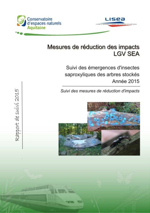 BERTOLINI A., 2015. Suivi 2015 des émergences d'insectes saproxyliques des arbres stockés – Suivi des mesures de réduction...