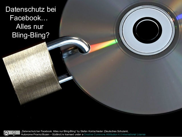 "Datenschutz bei Facebook… Alles nur Bling-Bling? ""Datenschutz bei Facebook. Alles nur Bling-Bling"" by Stefan Kontschieder ..."