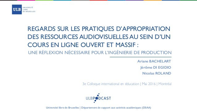 REGARDS SUR LES PRATIQUES D'APPROPRIATION DES RESSOURCES AUDIOVISUELLES AU SEIN D'UN COURS EN LIGNE OUVERT ET MASSIF : Ari...