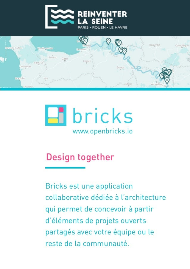 Design together Bricks est une application collaborative dédiée à l'architecture qui permet de concevoir à partir d'élémen...