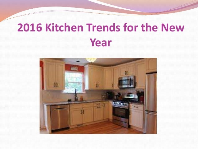 2016 Kitchen Trends For The New Year