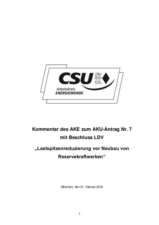 """1 Kommentar des AKE zum AKU-Antrag Nr. 7 mit Beschluss LDV """"Lastspitzenreduzierung vor Neubau von Reservekraftwerken"""" Münc..."""