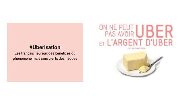#Uberisation Les français heureux des bénéfices du phénomène mais conscients des risques