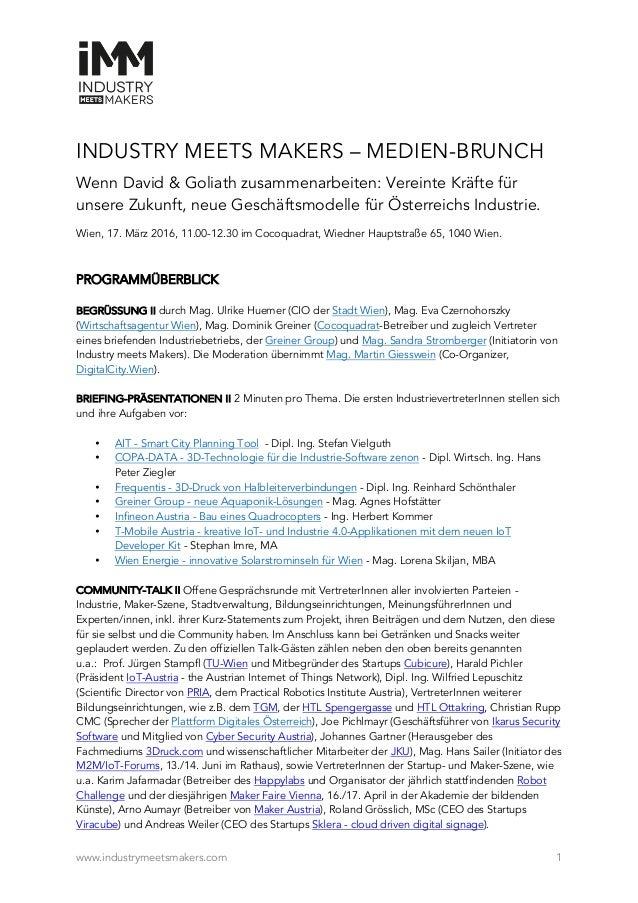 www.industrymeetsmakers.com 1 INDUSTRY MEETS MAKERS – MEDIEN-BRUNCH Wenn David & Goliath zusammenarbeiten: Vereinte Kräfte...