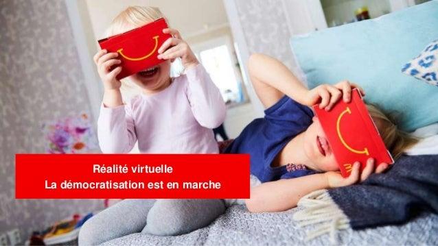 Réalité virtuelle La démocratisation est en marche