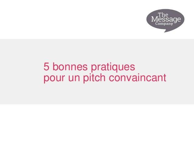 5 bonnes pratiques pour un pitch convaincant