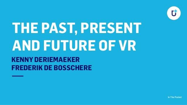 The future of virtual reality