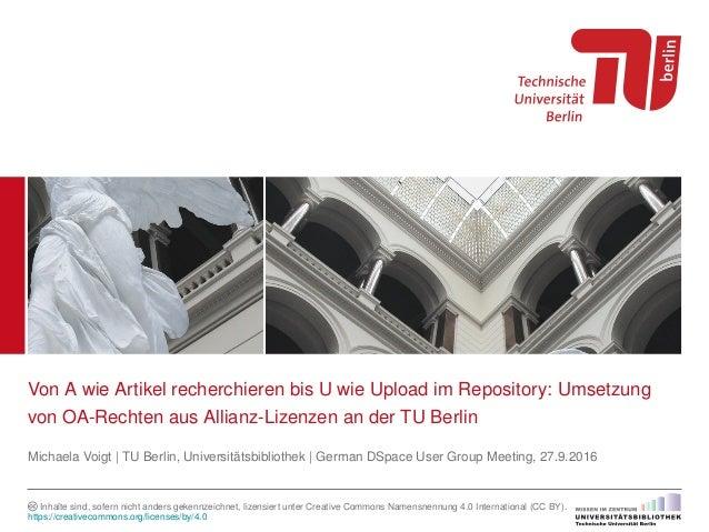 Von A wie Artikel recherchieren bis U wie Upload im Repository: Umsetzung von OA-Rechten aus Allianz-Lizenzen an der TU Be...
