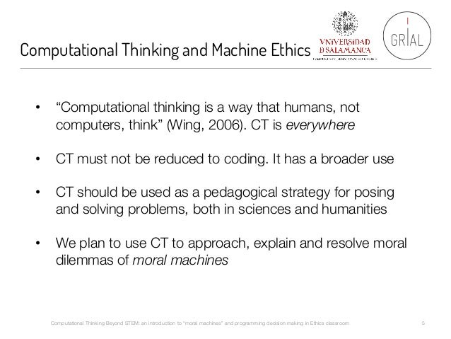 moral machines ethics 2015-10-22 so they set out to discover the public's opinion using the new science of experimental ethics  thorny issues raised by moral algorithms for  machines next.