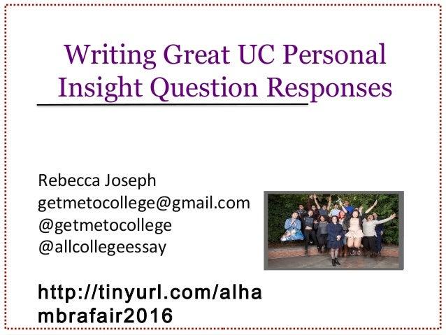 Uc essay prompt 1 need help please?