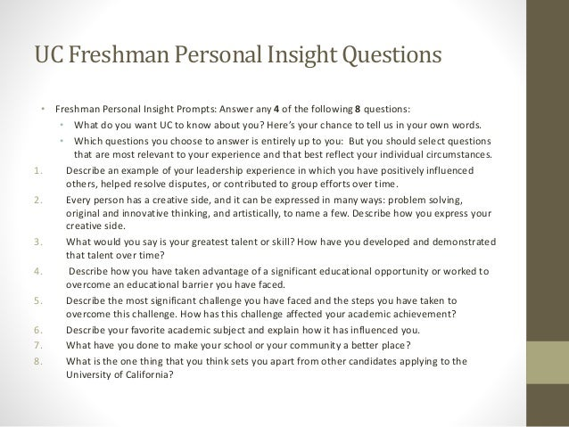 uc college essay prompts for 2011 Read the top 147 college essays that worked at uc berkeley and more learn more untitled (prompt #2) uc essays - describe your world & personal talent.