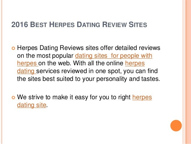 herpes type 1 dating site Pink tent discusses the new herpes dating app and weighs the pros and cons of using herpes online dating sites and apps join us in the discussion.