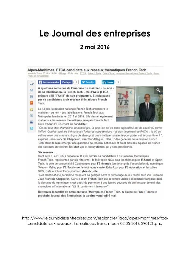 Le Journal des entreprises 2 mai 2016 http://www.lejournaldesentreprises.com/regionale/Paca/alpes-maritimes-ftca- candidat...
