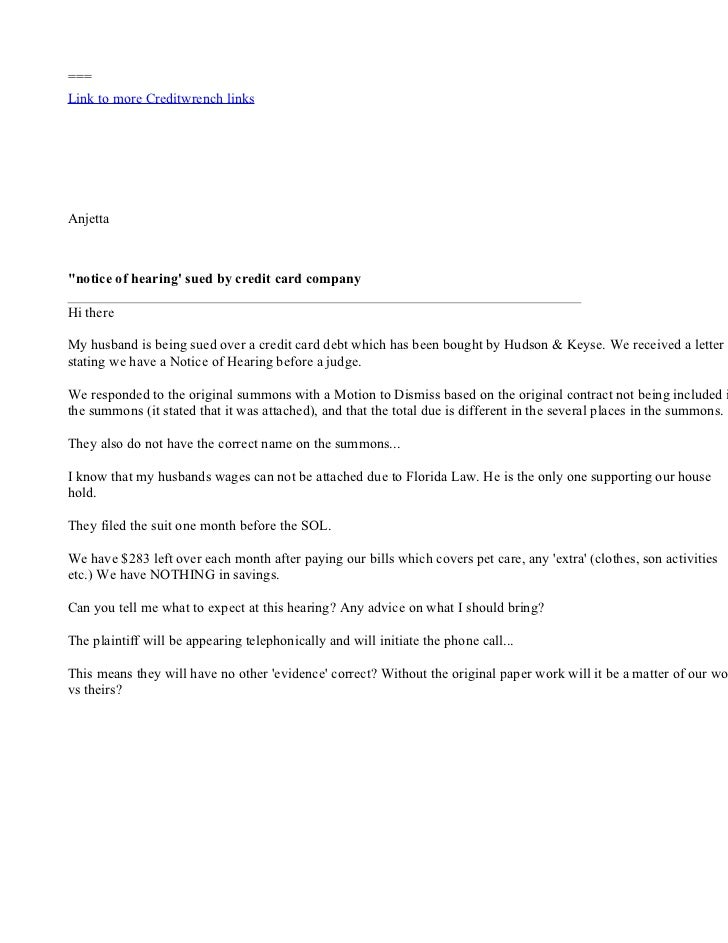 "=== Link to more Creditwrench links     Anjetta    ""notice of hearing' sued by credit card company  Hi there  My husband i..."