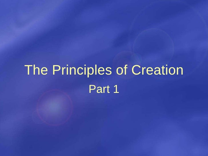 201 Principles of creation part 1 WH