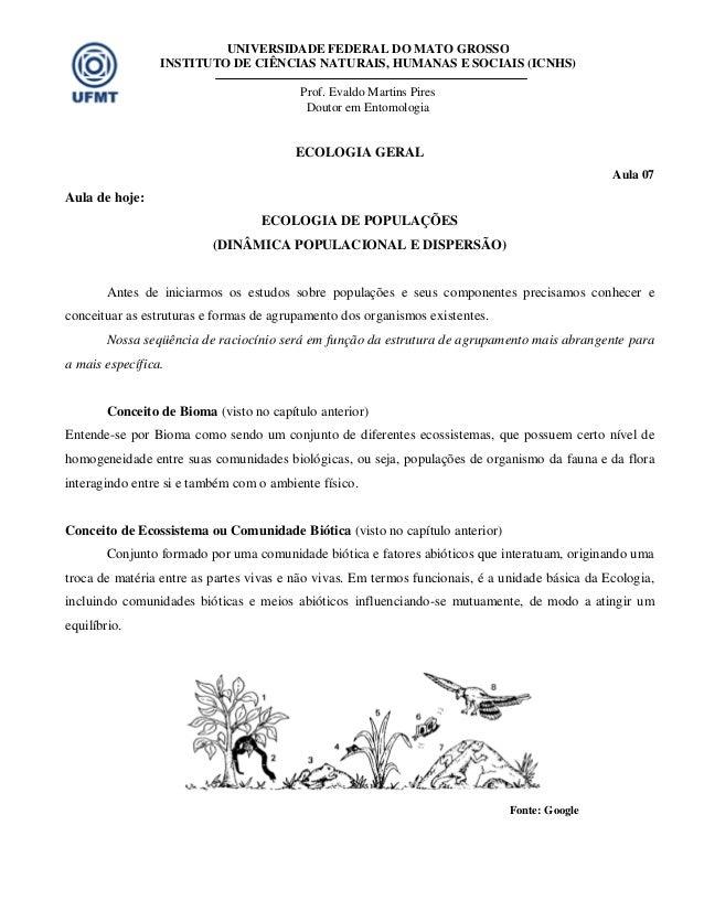 UNIVERSIDADE FEDERAL DO MATO GROSSO INSTITUTO DE CIÊNCIAS NATURAIS, HUMANAS E SOCIAIS (ICNHS) Prof. Evaldo Martins Pires D...