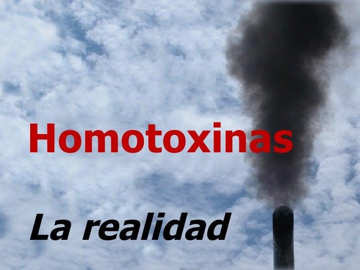 Homotoxinas   La realidad