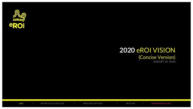 2020 eROI Vision: Email Innovation + Web + Social