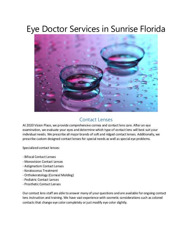 Eye Doctor Services in Sunrise Florida  Contact Lenses At 2020 Vision Place, we provide comprehensive cornea and contact l...