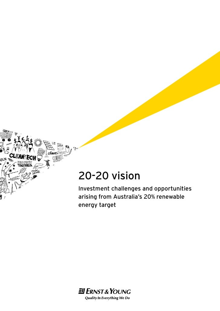 20-20 vision Investment challenges and opportunities arising from Australia's 20% renewable energy target