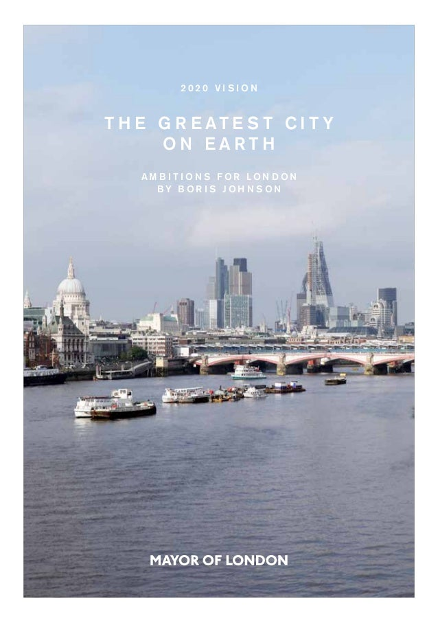 The London Mayor's 2020 Vision